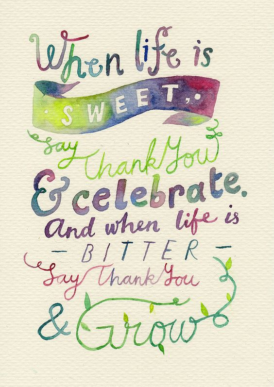 life is sweet say thank you