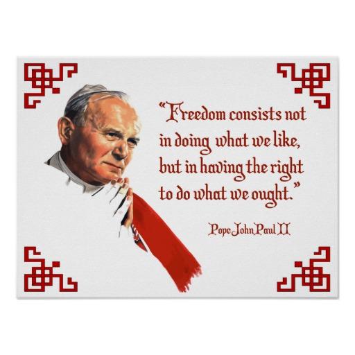 pope_john_paul_ii_freedom_poster-r291e0deff5624df5b8ee8d245e8a9a2c_w6g_8byvr_512