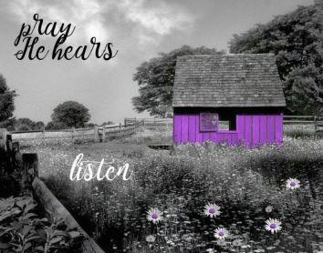 pray-he-hears
